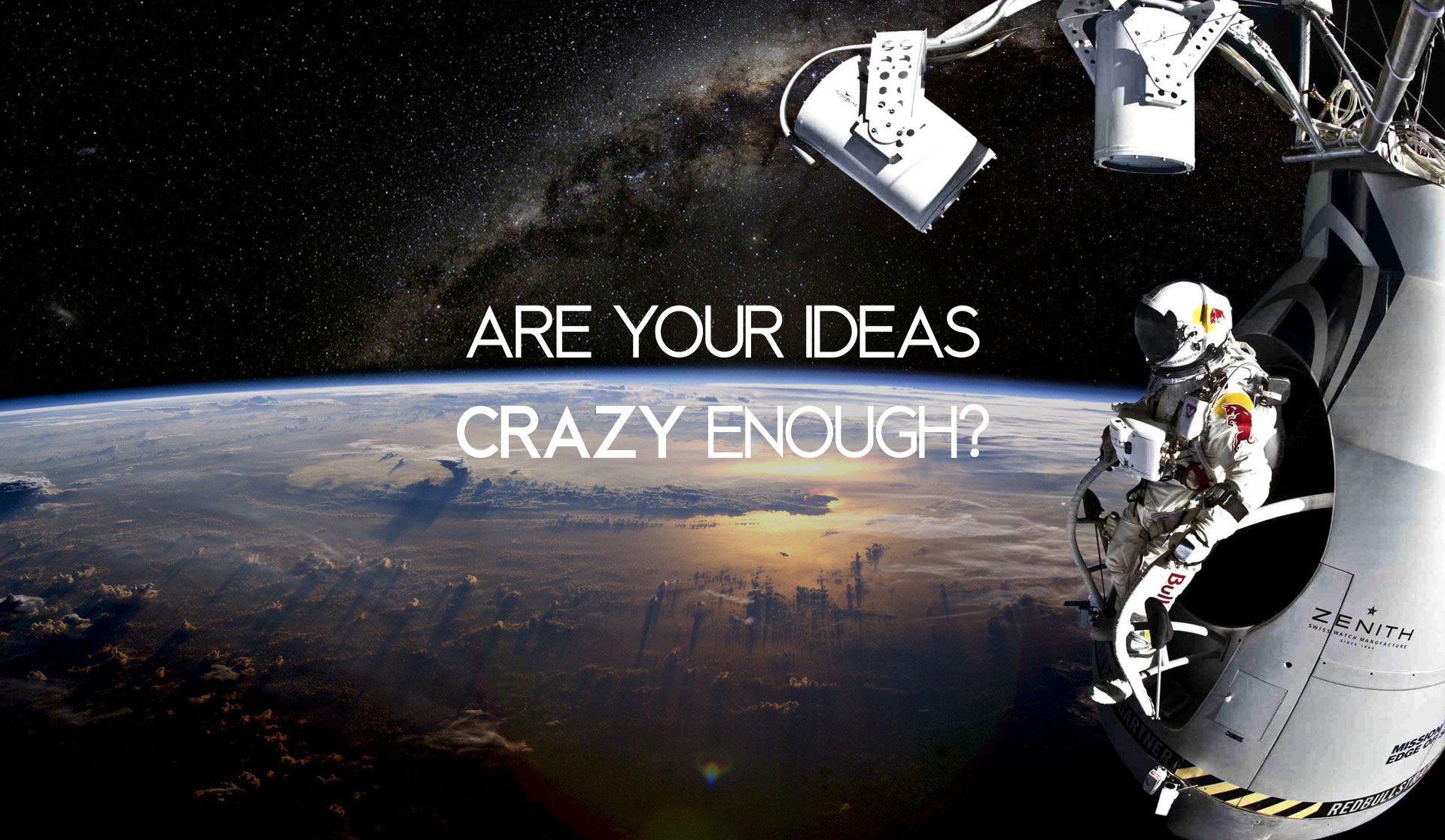 Are your ideas crazy enough?